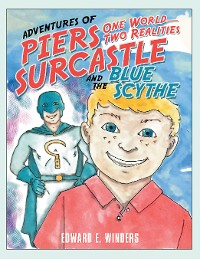 Cover Adventures of Piers Surcastle and the Blue Scythe