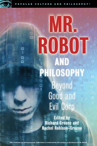 Cover Mr. Robot and Philosophy