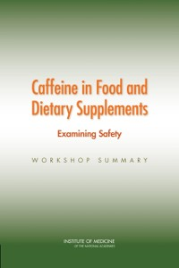 Cover Caffeine in Food and Dietary Supplements