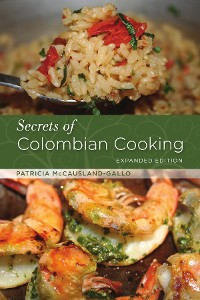Cover Secrets of Colombian Cooking, Expanded Edition