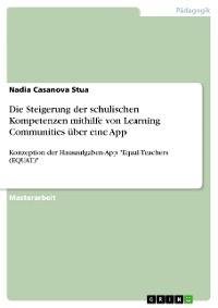 Cover Die Steigerung der schulischen Kompetenzen mithilfe von Learning Communities über eine App