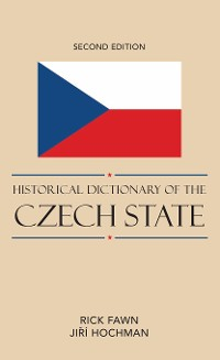 Cover Historical Dictionary of the Czech State