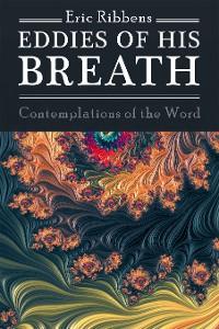 Cover Eddies of His Breath