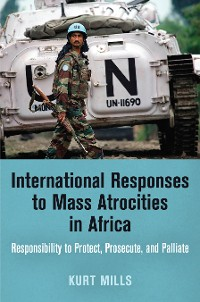 Cover International Responses to Mass Atrocities in Africa