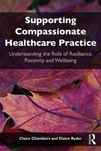 Cover Supporting compassionate healthcare practice