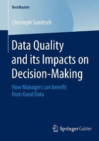 Cover Data Quality and its Impacts on Decision-Making