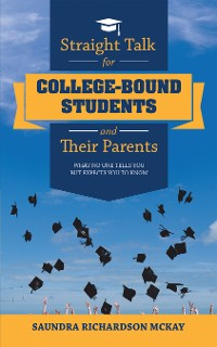 Cover Straight Talk for College-Bound Students and Their Parents