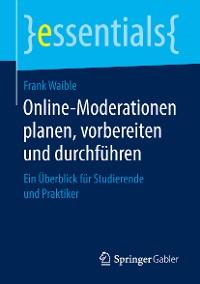 Cover Online-Moderationen planen, vorbereiten und durchführen