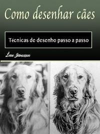Cover Como desenhar cães