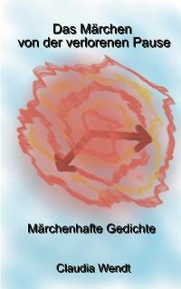 Cover Das Märchen der verlorenen Pause