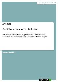 Cover Das Chorwesen in Deutschland