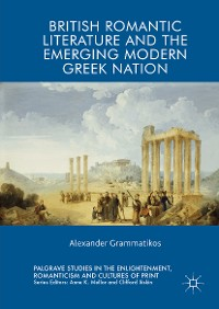 Cover British Romantic Literature and the Emerging Modern Greek Nation