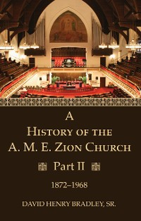 Cover A History of the A. M. E. Zion Church, Part 2