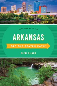 Cover Arkansas Off the Beaten Path®