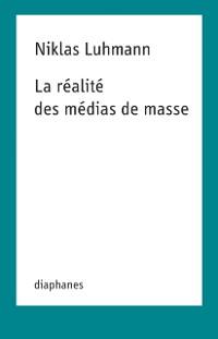 Cover La realite des medias de masse