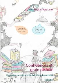 Cover Confidences et grain de folie