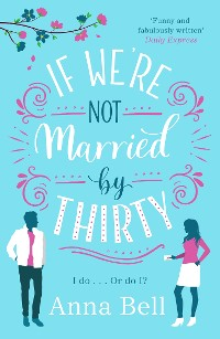 Cover If We're Not Married by Thirty