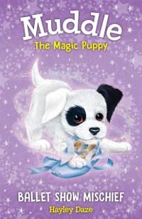 Cover Muddle the Magic Puppy Book 3
