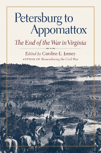 Cover Petersburg to Appomattox
