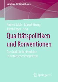 Cover Qualitätspolitiken und Konventionen