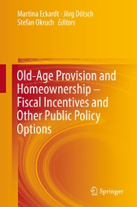 Cover Old-Age Provision and Homeownership – Fiscal Incentives and Other Public Policy Options