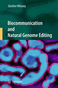 Cover Biocommunication and Natural Genome Editing