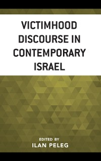 Cover Victimhood Discourse in Contemporary Israel