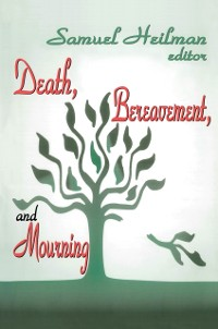Cover Death, Bereavement, and Mourning