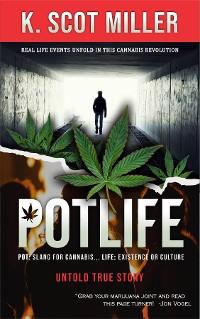 Cover Pot Life