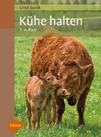 Cover Kühe halten
