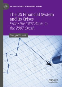 Cover The US Financial System and its Crises