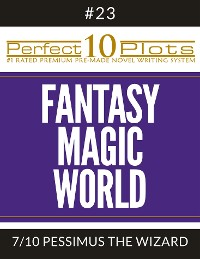 "Cover Perfect 10 Fantasy Magic World Plots #23-7 ""PESSIMUS THE WIZARD"""
