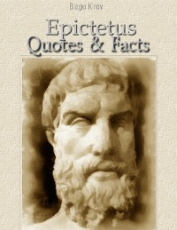 Cover Epictetus: Quotes & Facts