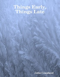 Cover Things Early, Things Late