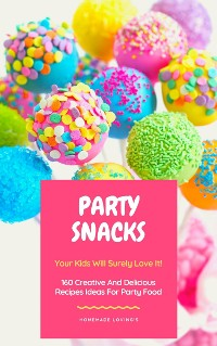 Cover Party Snacks - Your Kids Will Surely Love It!