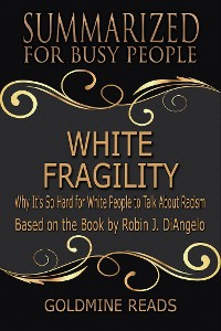 Cover White Fragility - Summarized for Busy People