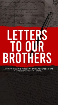Cover Letters To Our Brothers