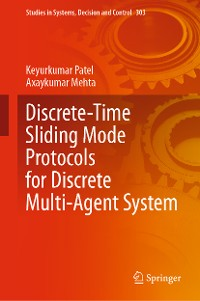 Cover Discrete-Time Sliding Mode Protocols for Discrete Multi-Agent System