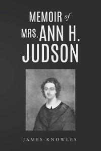 Cover Memoir of Mrs. Ann H. Judson