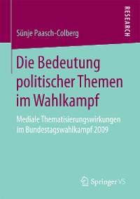 Cover Die Bedeutung politischer Themen im Wahlkampf