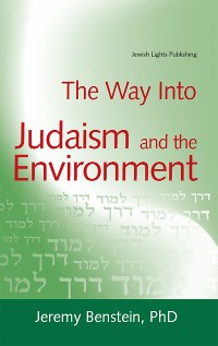 Cover The Way into Judaism and the Environment