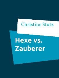 Cover Hexe vs. Zauberer