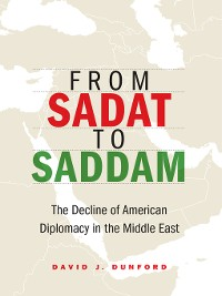 Cover From Sadat to Saddam
