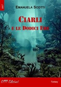 Cover Ciarli e le Dodici Ere