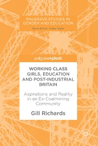 Cover Working Class Girls, Education and Post-Industrial Britain