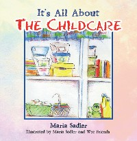 Cover It's All About the Childcare