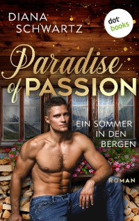 Cover Paradise of Passion - Ein Sommer in den Bergen