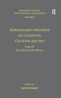 Cover Volume 12, Tome IV: Kierkegaard's Influence on Literature, Criticism and Art