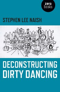 Cover Deconstructing Dirty Dancing