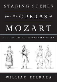 Cover Staging Scenes from the Operas of Mozart